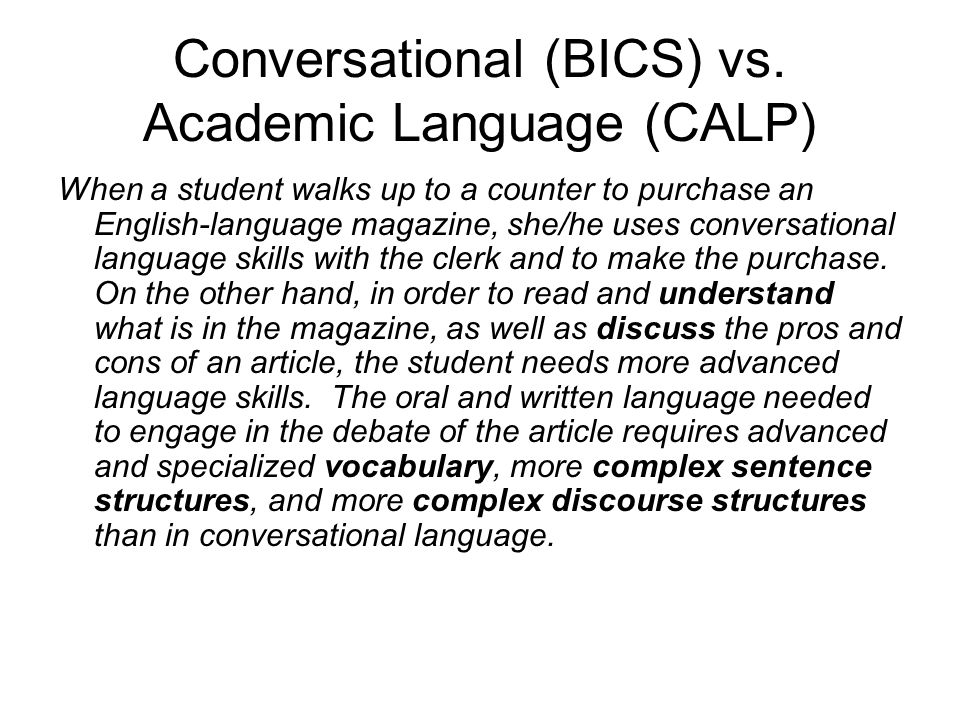Conversational (BICS) vs. Academic Language (CALP)