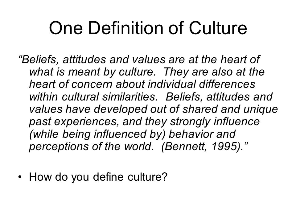 One Definition of Culture