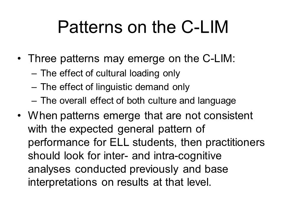 Patterns on the C-LIM Three patterns may emerge on the C-LIM: