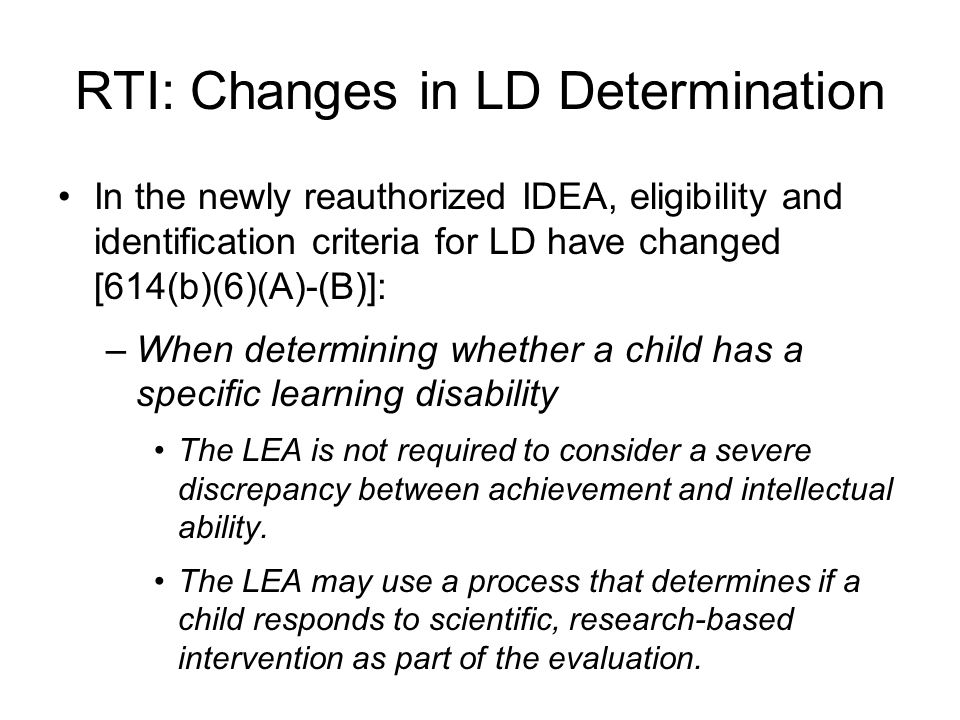 RTI: Changes in LD Determination