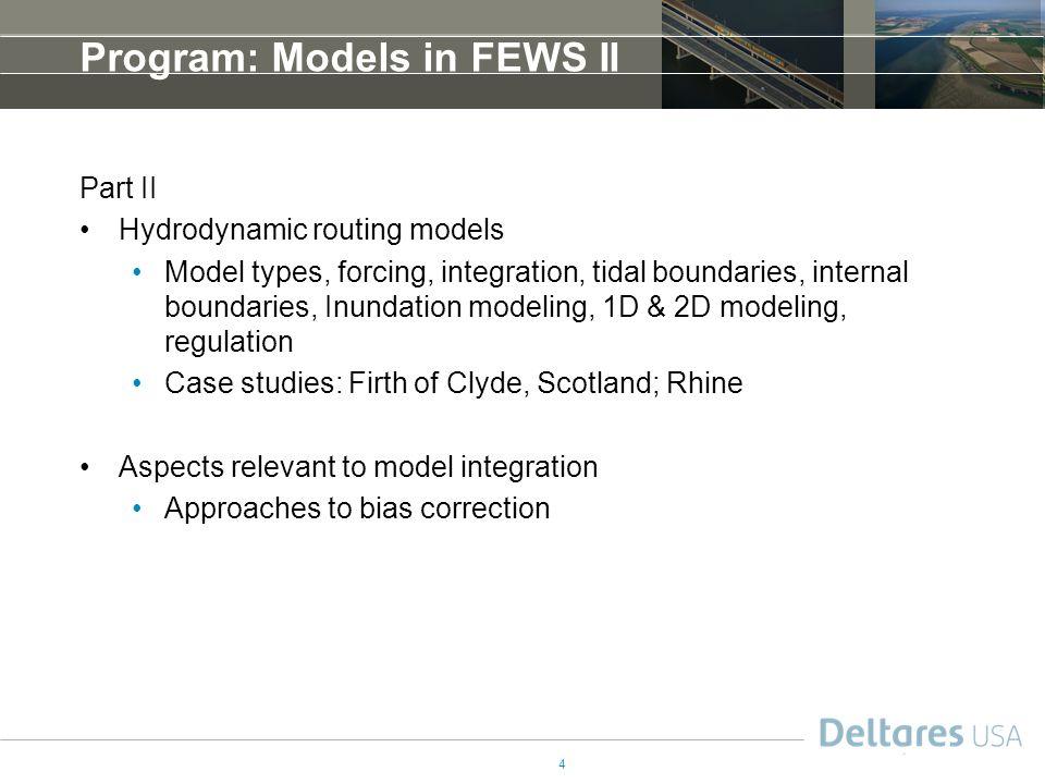 Program: Models in FEWS II