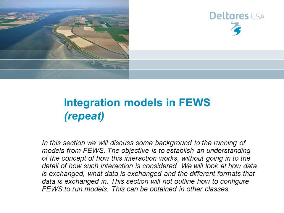 Integration models in FEWS (repeat)