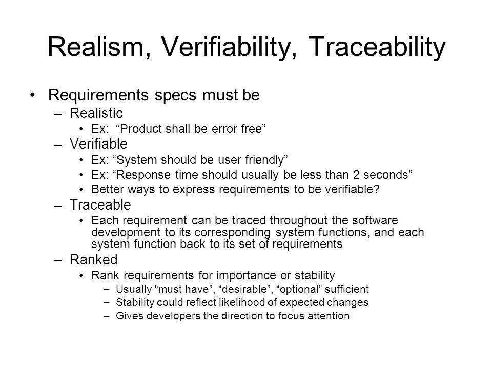 Realism, Verifiability, Traceability