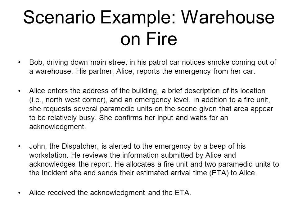 Scenario Example: Warehouse on Fire