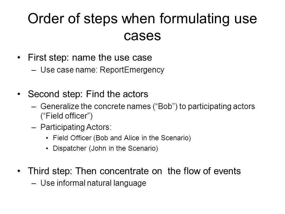 Order of steps when formulating use cases