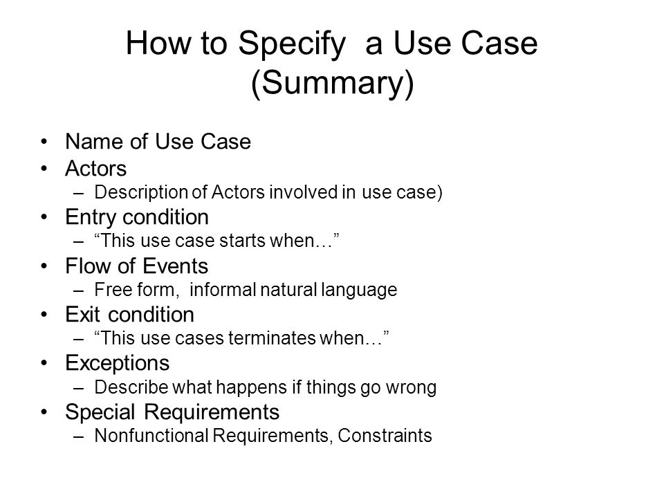 How to Specify a Use Case (Summary)