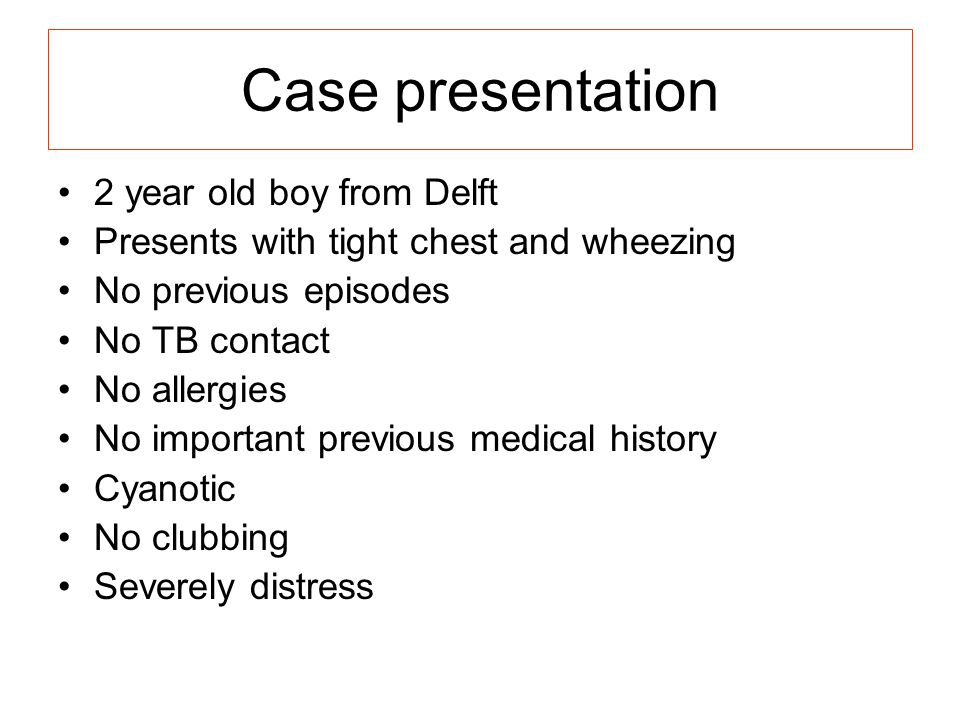 Case presentation 2 year old boy from Delft