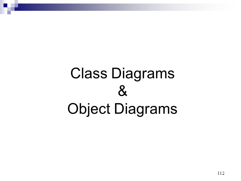 Class Diagrams & Object Diagrams