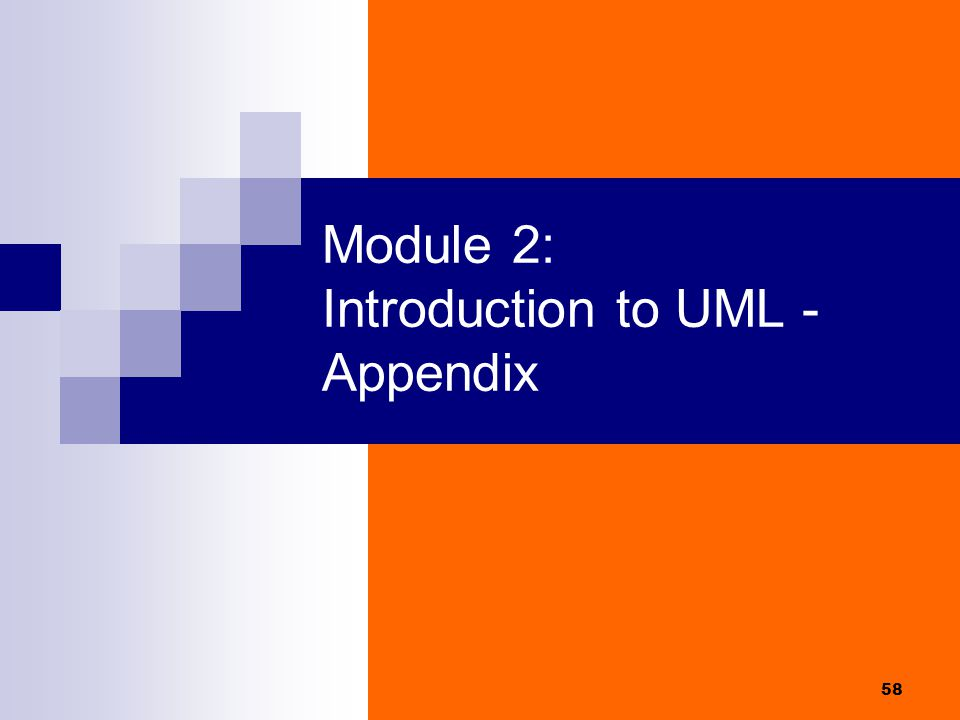 Module 2: Introduction to UML - Appendix