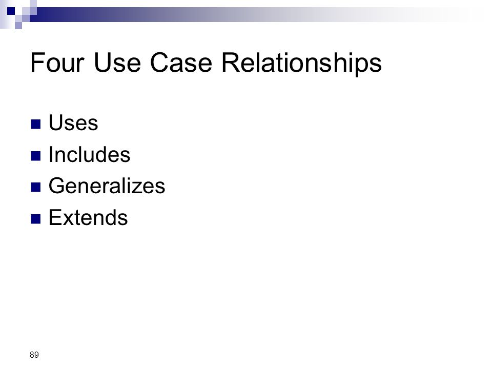 Four Use Case Relationships