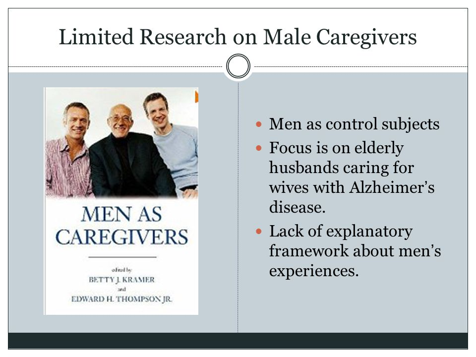 Limited Research on Male Caregivers