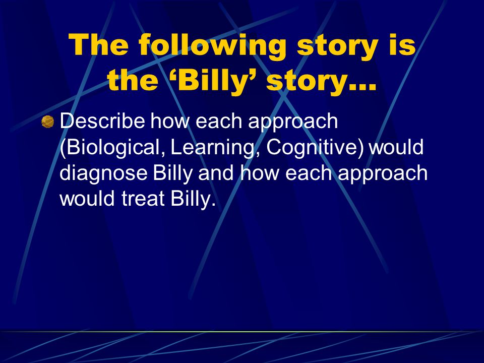 The following story is the 'Billy' story…