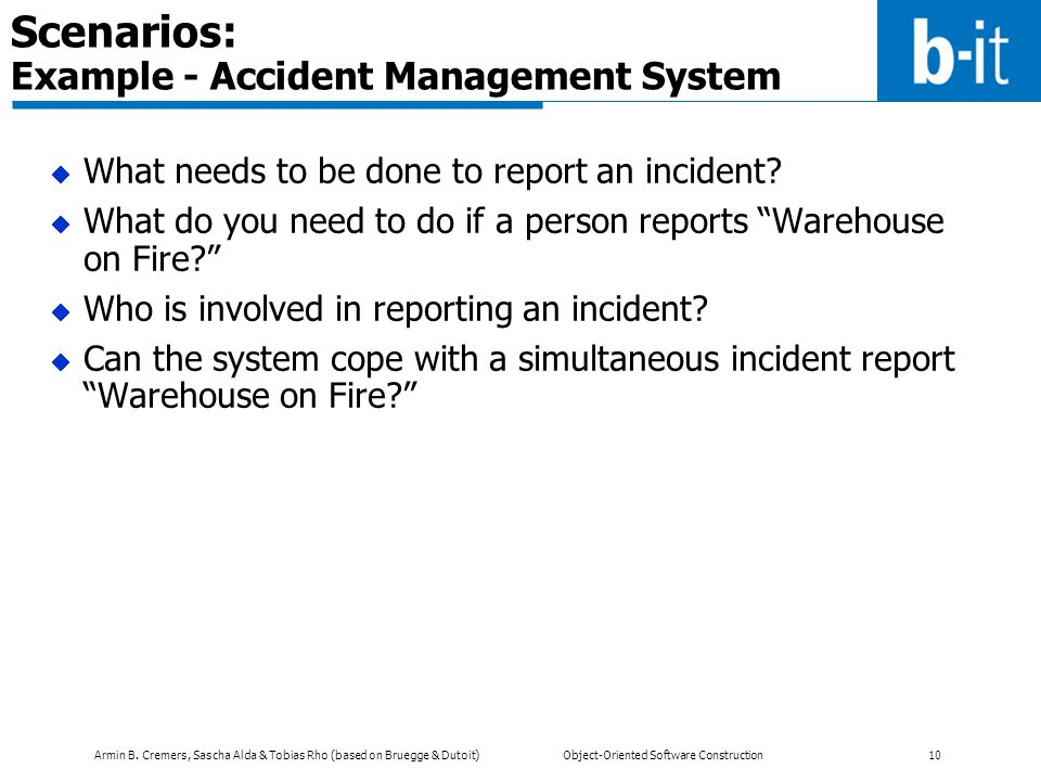Scenarios: Example - Accident Management System