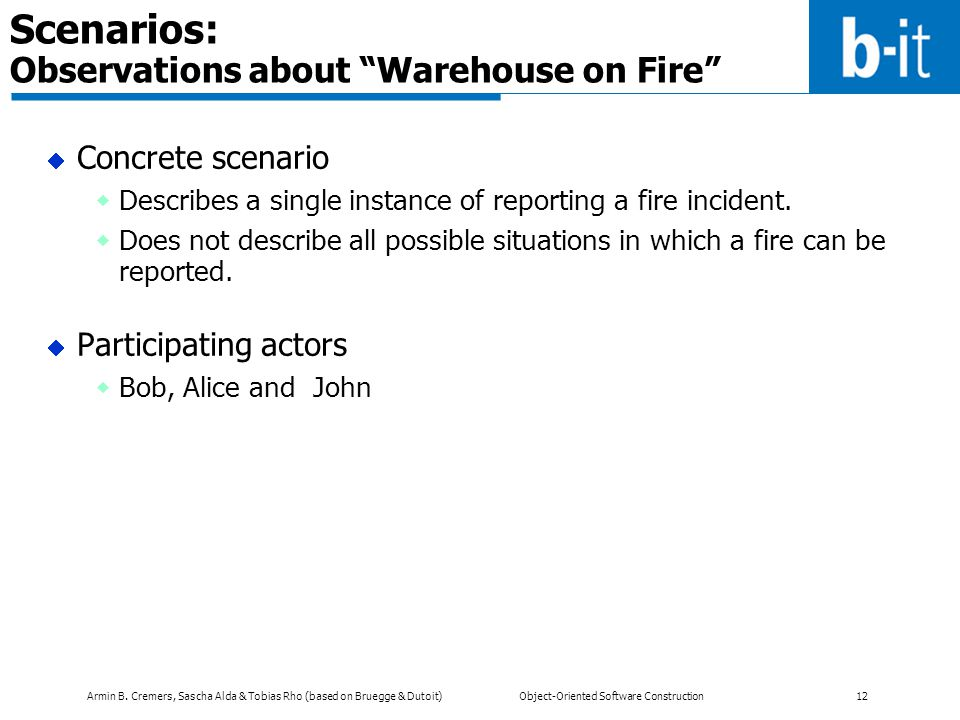 Scenarios: Observations about Warehouse on Fire