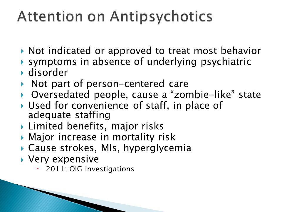 Attention on Antipsychotics