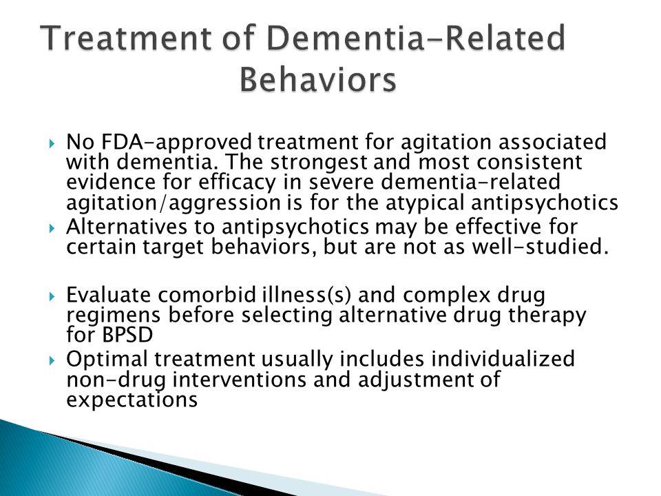 Treatment of Dementia-Related Behaviors