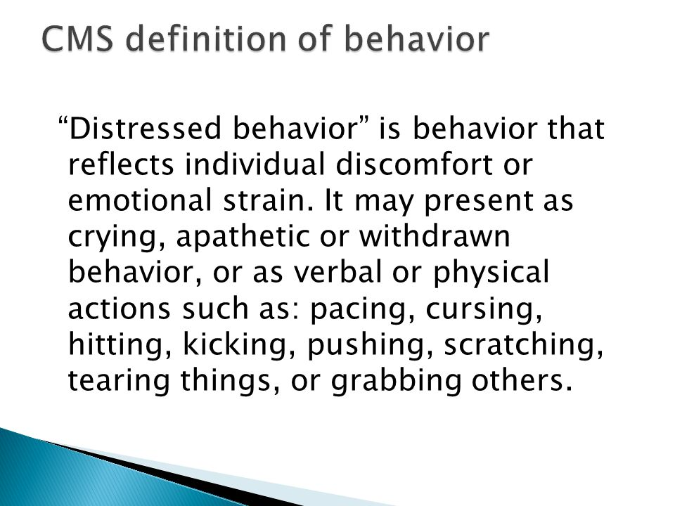 CMS definition of behavior