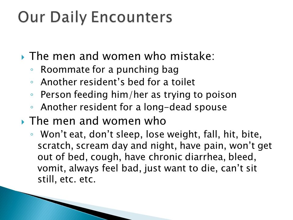 Our Daily Encounters The men and women who mistake: