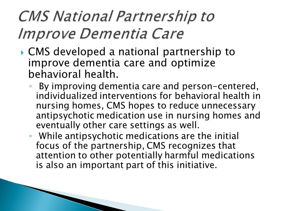 CMS National Partnership to Improve Dementia Care