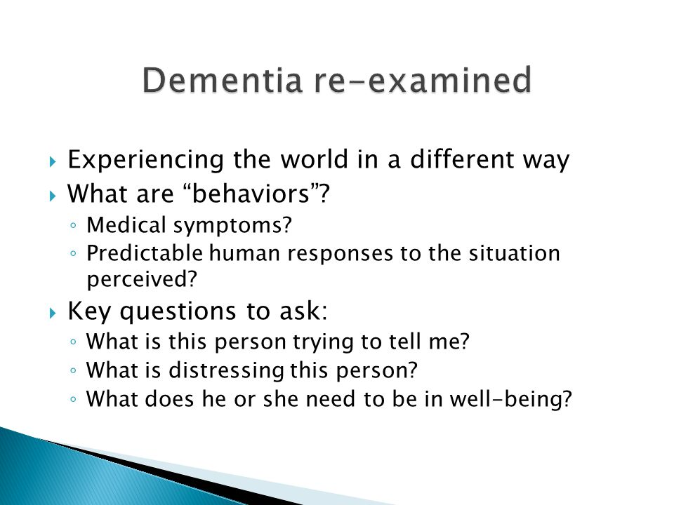 Dementia re-examined Experiencing the world in a different way