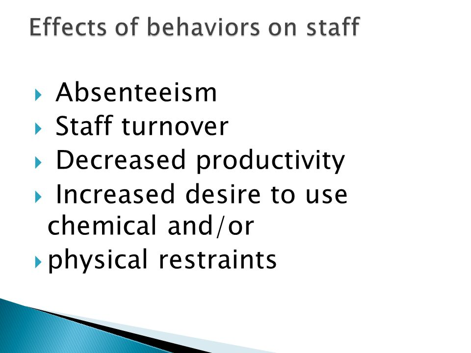 Effects of behaviors on staff