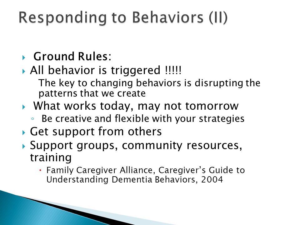 Responding to Behaviors (II)