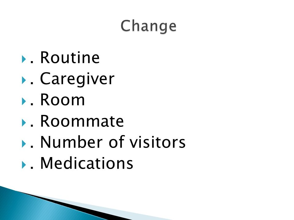 . Routine . Caregiver . Room . Roommate . Number of visitors