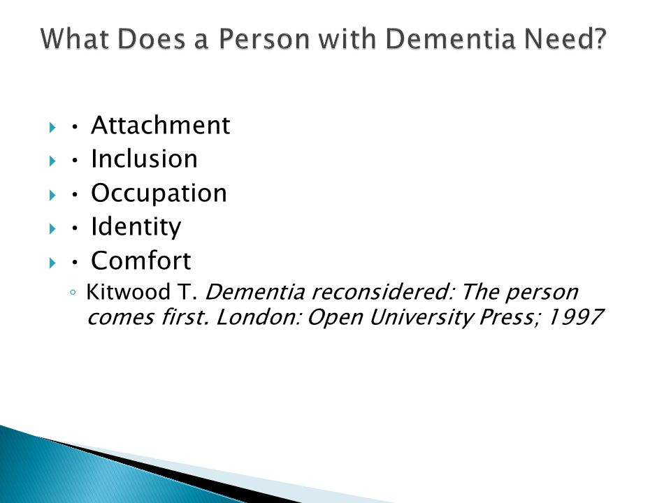 What Does a Person with Dementia Need