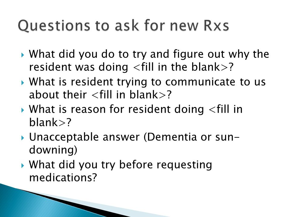 Questions to ask for new Rxs