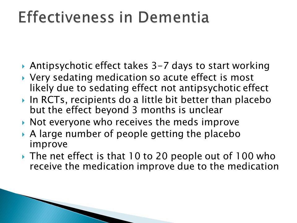 Effectiveness in Dementia