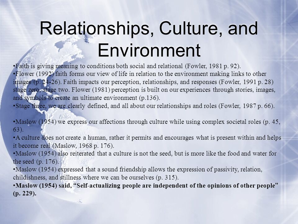 Relationships, Culture, and Environment