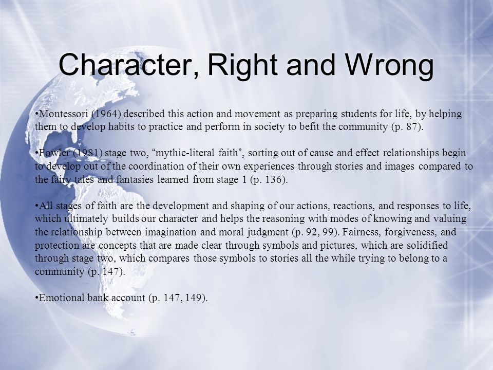 Character, Right and Wrong