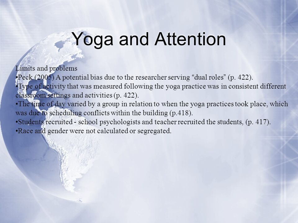Yoga and Attention Limits and problems