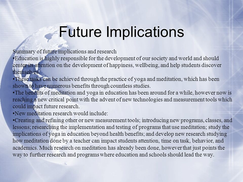 Future Implications Summary of future implications and research