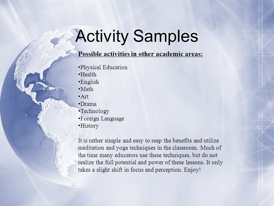 Activity Samples Possible activities in other academic areas: