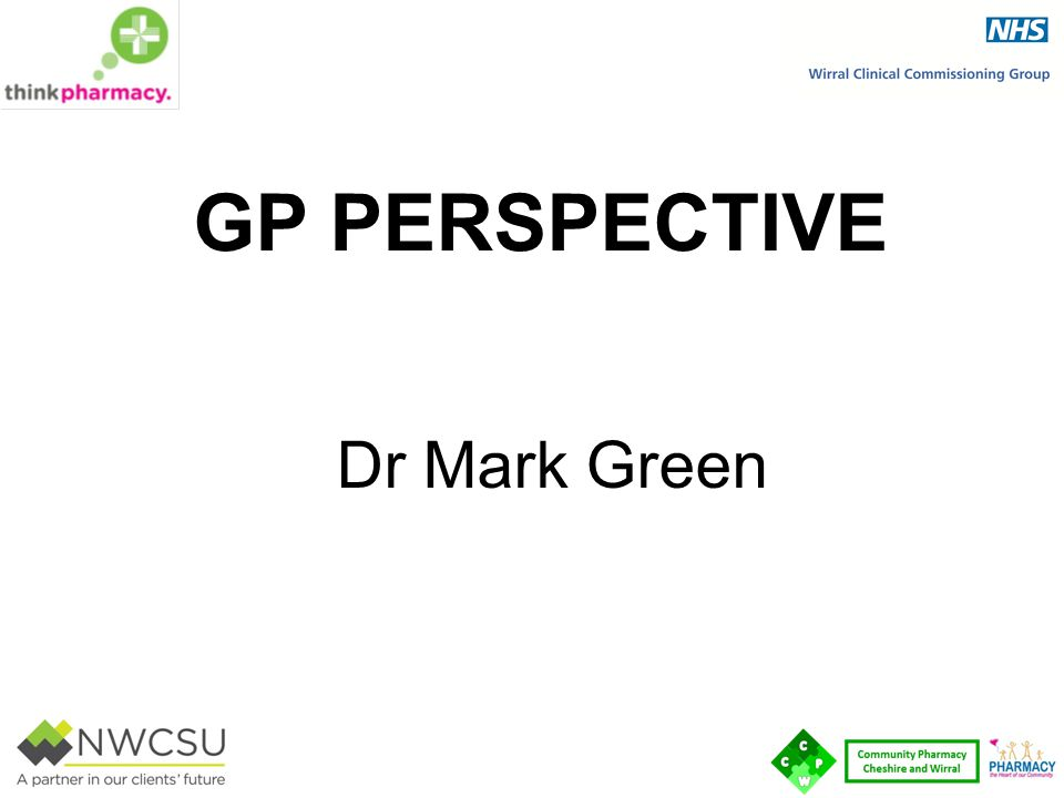 GP Perspective Dr Mark Green