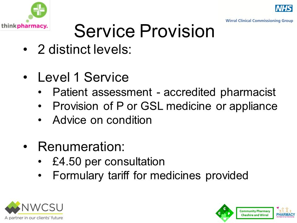 Service Provision 2 distinct levels: Level 1 Service Renumeration: