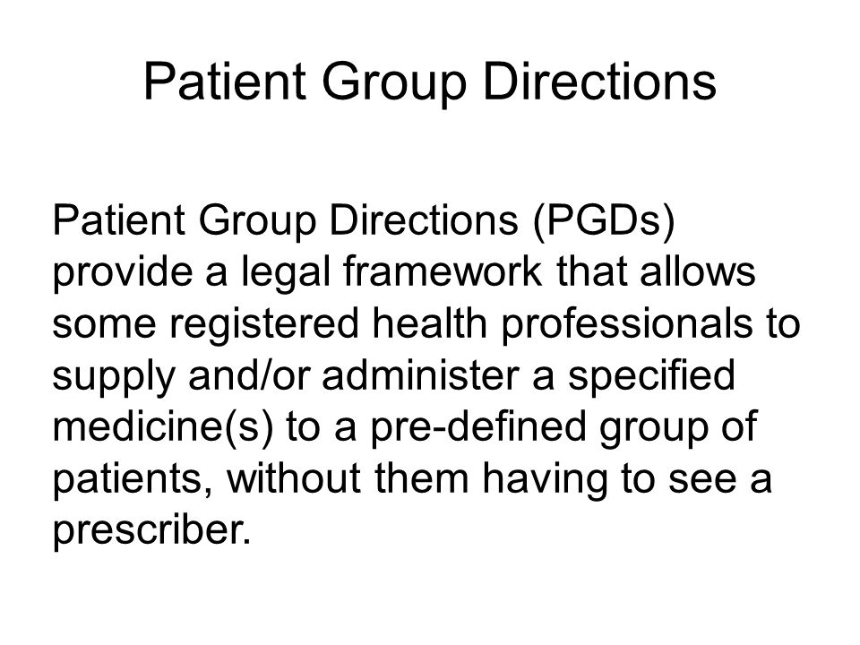 Patient Group Directions