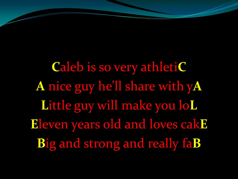 Caleb is so very athletiC A nice guy he'll share with yA