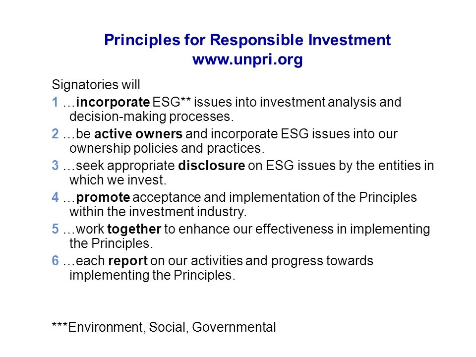Principles for Responsible Investment www.unpri.org