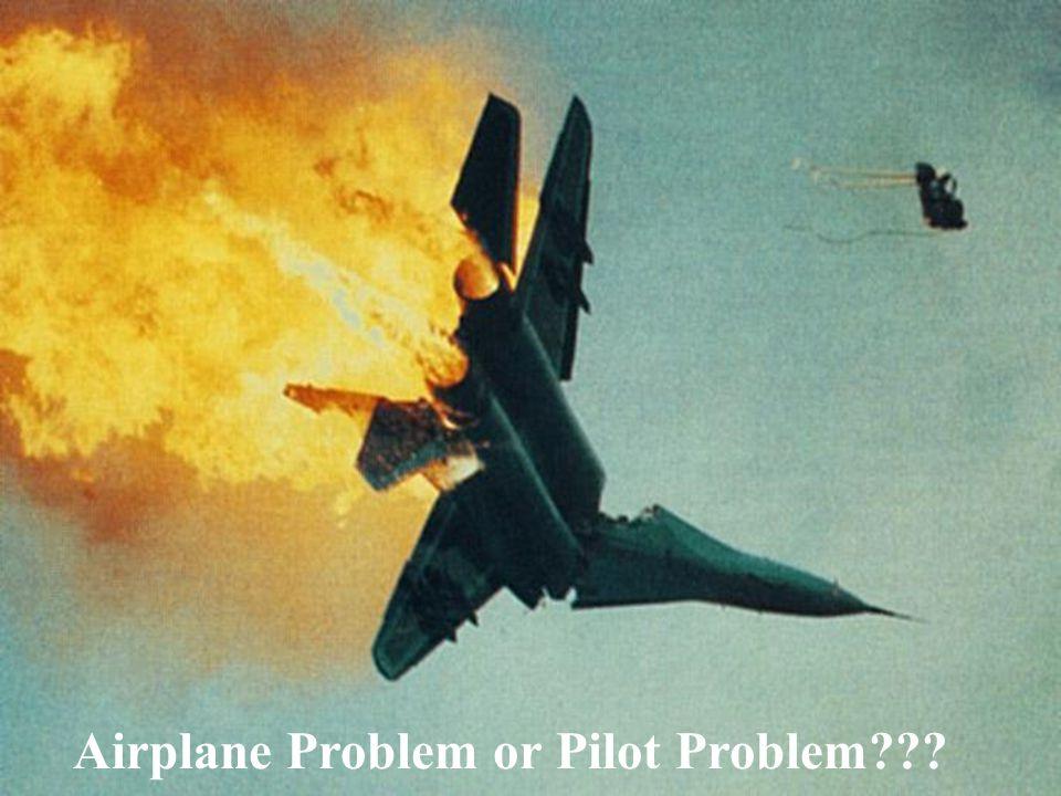 Airplane Problem or Pilot Problem
