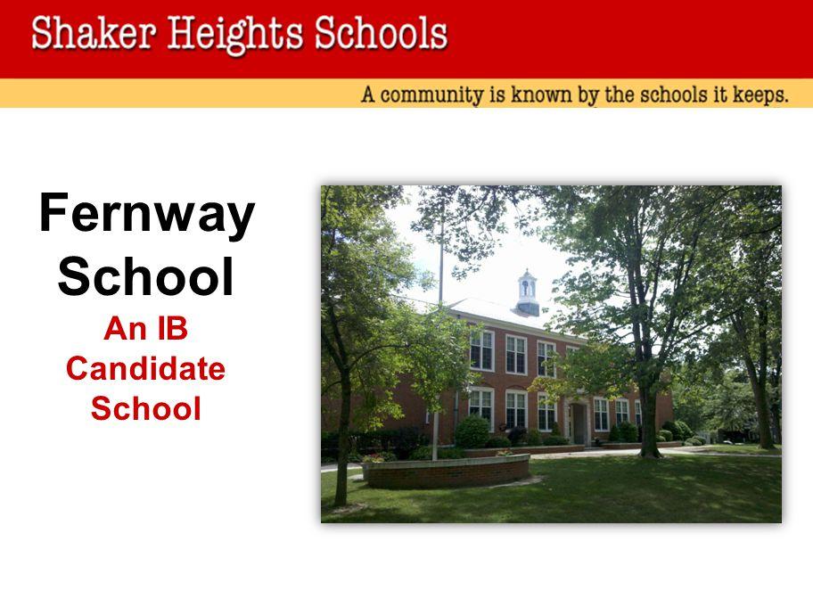 Fernway School An IB Candidate School