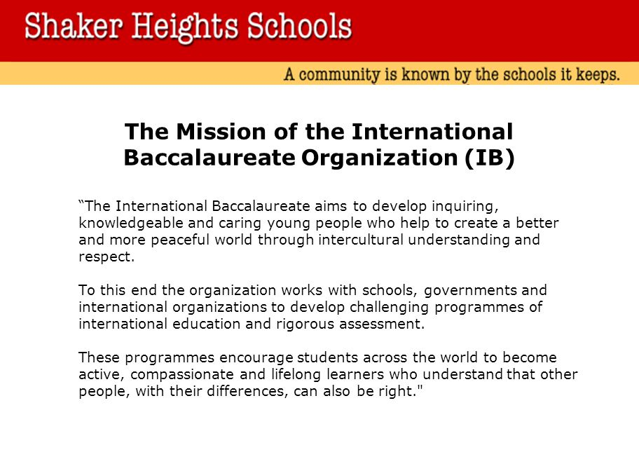 The Mission of the International Baccalaureate Organization (IB)