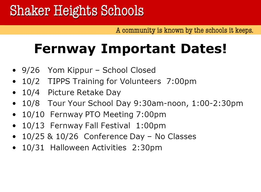 Fernway Important Dates!
