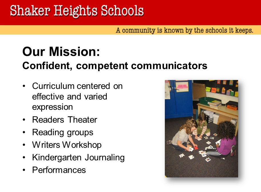 Our Mission: Confident, competent communicators