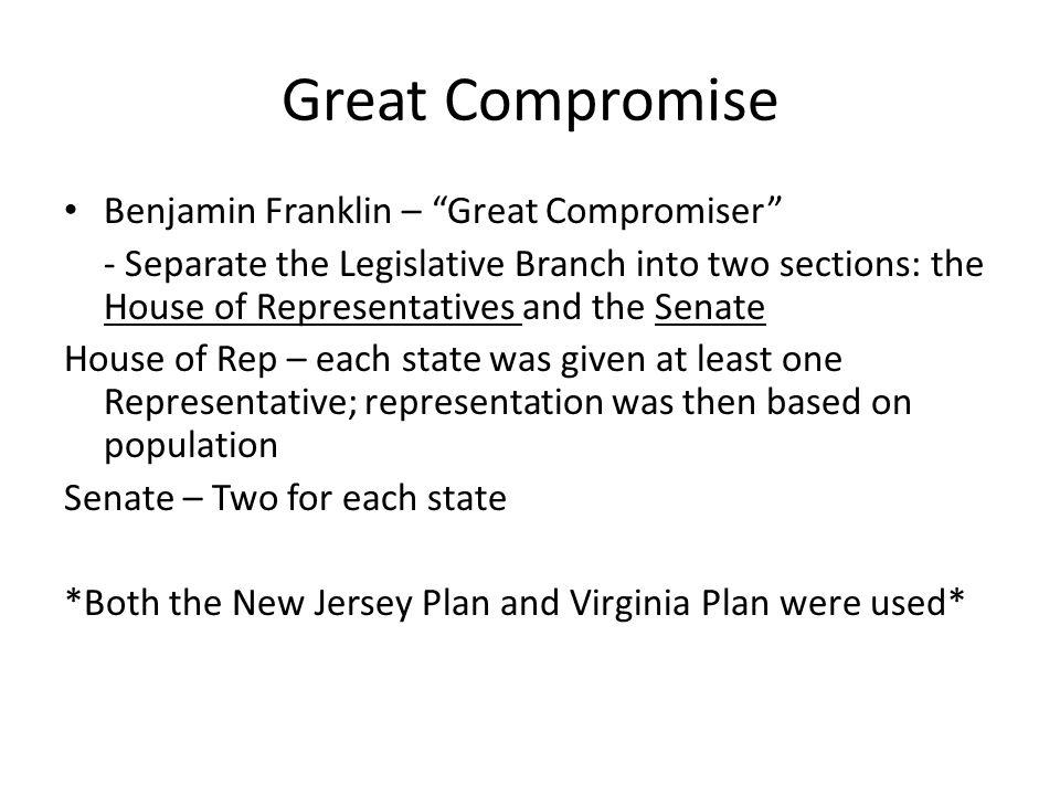 Great Compromise Benjamin Franklin – Great Compromiser