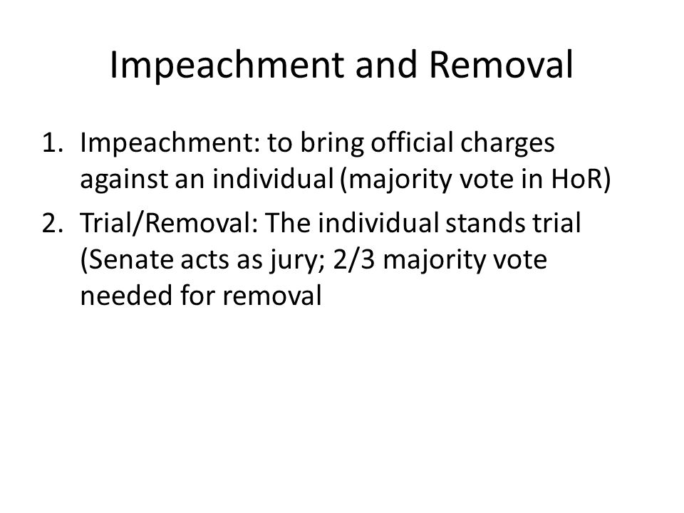 Impeachment and Removal