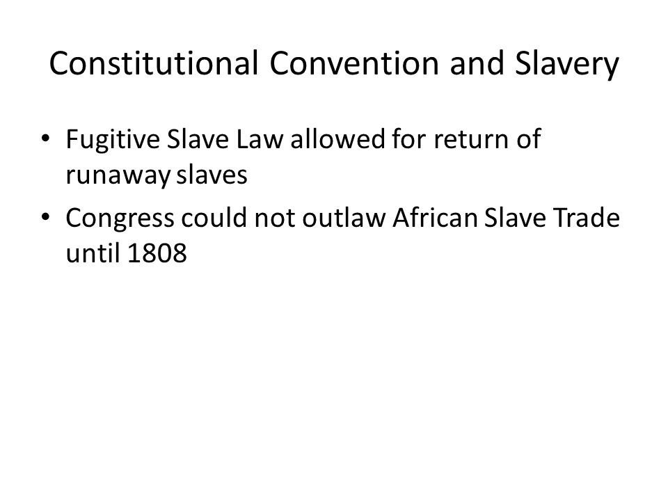 Constitutional Convention and Slavery