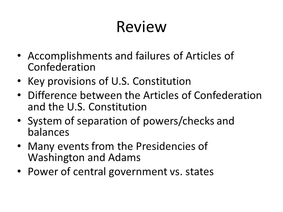 Review Accomplishments and failures of Articles of Confederation