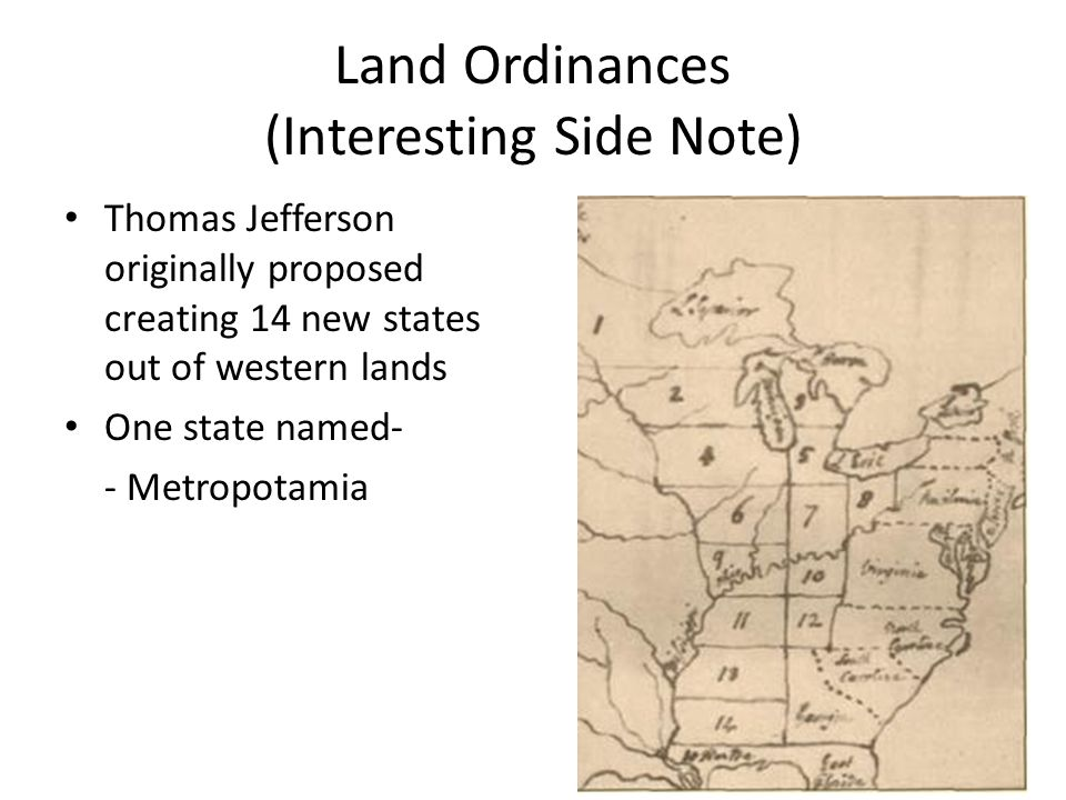 Land Ordinances (Interesting Side Note)